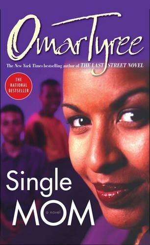 Single Mom: A Novel