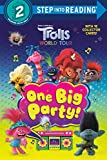 One Big Party! (DreamWorks Trolls World Tour) (Step into Reading)