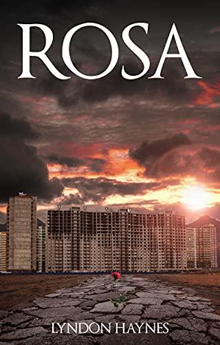 Rosa by [Lyndon Haynes]