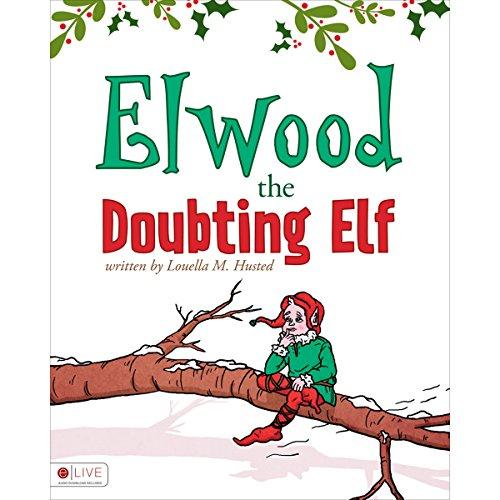 Elwood the Doubting Elf  audiobook cover art