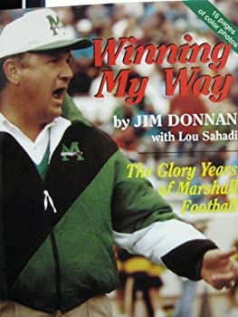 Winning My Way: The Glory Years of Marshall Football 0964253003 Book Cover