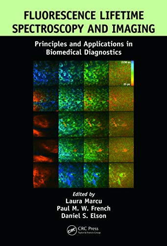 Fluorescence Lifetime Spectroscopy and Imaging: Principles and Applications in Biomedical Diagnostics (English Edition)