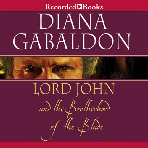 Lord John and the Brotherhood of the Blade cover art