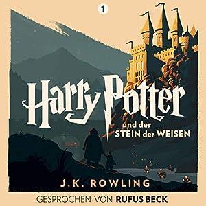 Harry Potter und der Stein der Weisen - Gesprochen von Rufus Beck