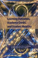 Learning Outcomes, Academic Credit and Student Mobility (Queen's Policy Studies)