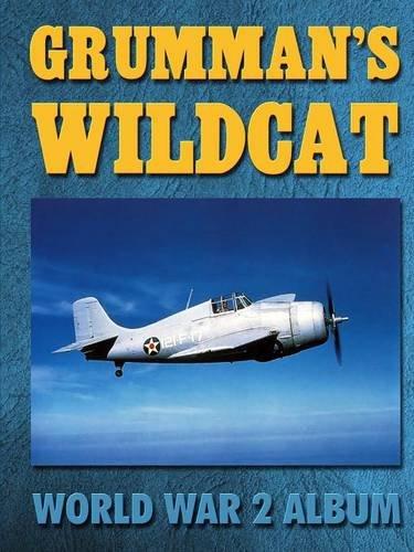 Grumman's Wildcat: World War 2 Album