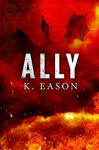 Ally: A Dark Fantasy Novel (On the Bones of Gods Book 3)