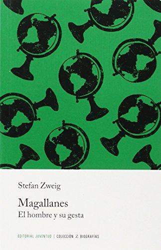 Magallanes. El hombre y su gesta (Libros de Bolsillo Z)