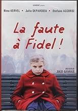 La Faute a Fidel! (Original french ONLY Version - No Englsih Options)