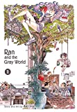 Ran and the Gray World, Vol. 1 (English Edition)