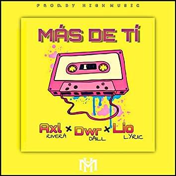 Mas de tí (feat. Lío Lyric & Axl Rivera)