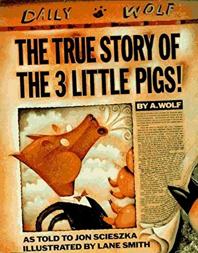 The True Story of the 3 Little Pigs! (Cloudy With A Chance Of Meatballs Illustrations)