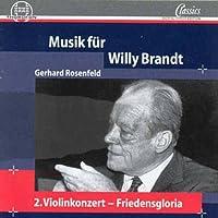 Gerhard Rosenfeld - Musik für Willy Brandt