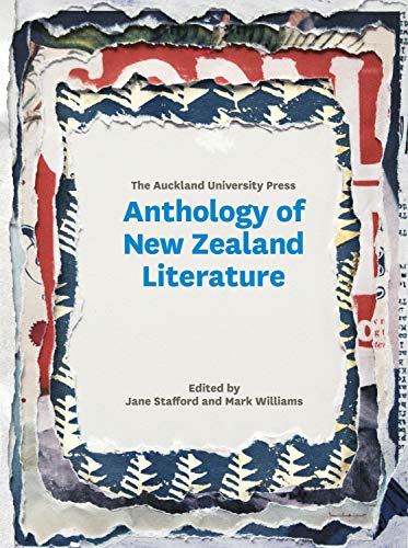 The Auckland University Press Anthology of New Zealand Literature (English Edition)