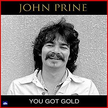 You Got Gold (Live)