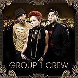 Songtexte von Group 1 Crew - Group 1 Crew