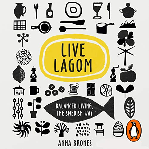 『Live Lagom: Balanced Living, the Swedish Way』のカバーアート