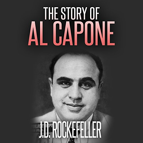 The Story of Al Capone audiobook cover art