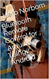 Bluetooth Remote Control for Arduino using Android