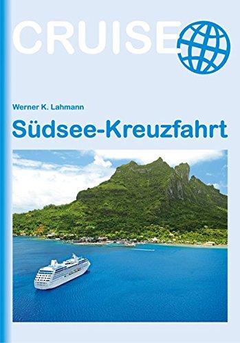 Südsee-Kreuzfahrt: Cruise