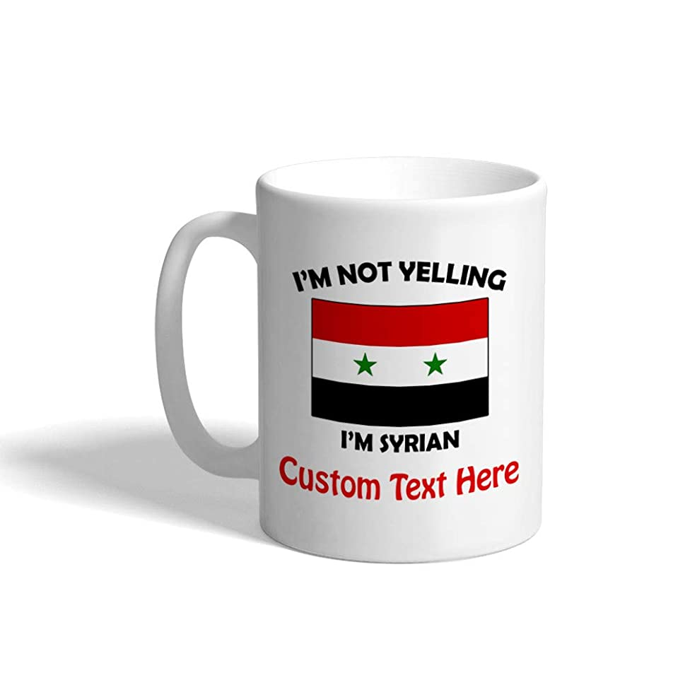 Custom Funny Coffee Mug Coffee Cup I'M Not Yelling I Am Syrian Syria White Ceramic Tea Cup 11 OZ Personalized Text Here