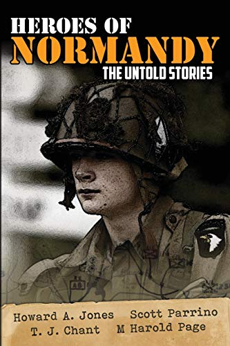 Heroes of Normandy The Untold Stories (Lock 'n Load Tactical, Band 1)
