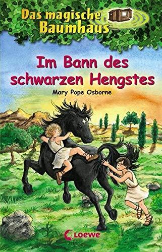 Das magische Baumhaus 47 - Im Bann des schwarzen Hengstes: Kinderbuch über Alexander den Großen für Mädchen und Jungen ab 8 Jahre