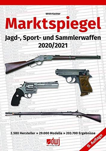 Marktspiegel: Jagd-, Sport- und Sammlerwaffen 2020/2021