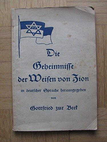 Die Geheimnisse der Weisen von Zion in deutscher Sprache herausgegeben von Gottfried zur Beek. 11. Auflage.