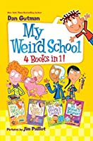 My Weird School 4 Books in 1!: Books 1-4
