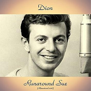 Runaround Sue (Remastered 2018)