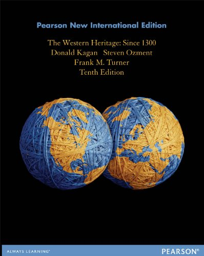 The Western Heritage: Pearson New International Edition: Since 13 (English Edition)