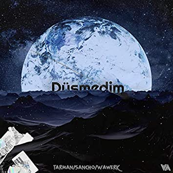 Düşmedim (feat. Tarman & Wawerk)