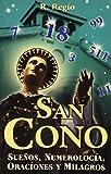 San Cono. Sue?os Numerolog?a: St. Cono. Dreams,...