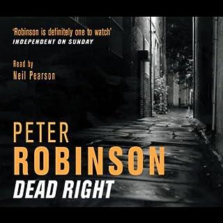 Dead Right     Inspector Banks, Book 9              De :                                                                                                                                 Peter Robinson                               Lu par :                                                                                                                                 Neil Pearson                      Durée : 3 h     Pas de notations     Global 0,0