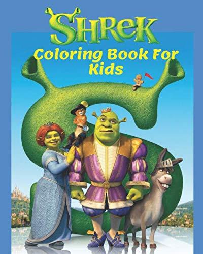 Shrek Coloring Book For Kids: A Great Shrek Coloring Pages for Children's Comprehensive Development !