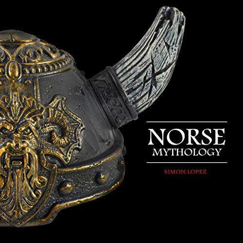 Norse Mythology: Fascinating Myths and Legends of Gods, Goddesses, Heroes and Monster from the Ancient Norse Mythology audiobook cover art