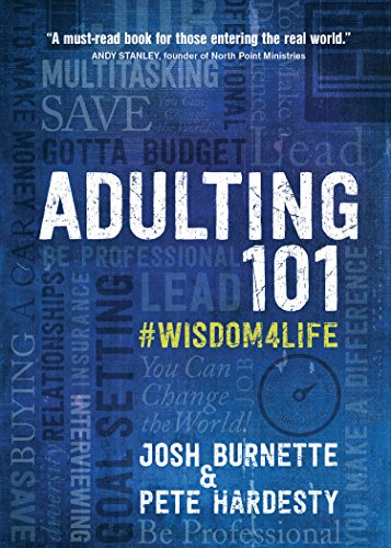 Adulting 101: #Wisdom4Life – A Complete Guide on Life Planning,...