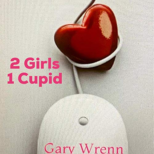2 Girls 1 Cupid  By  cover art