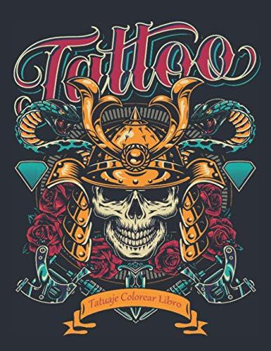 Colorear Libro Tatuaje: Libro de Colorear Aliviar el Estrés 50 Tatuajes de una cara Regalo para los amantes de los tatuajes Tatuaje relajante Libro de ... de colorear tatuajes relajación para adultos