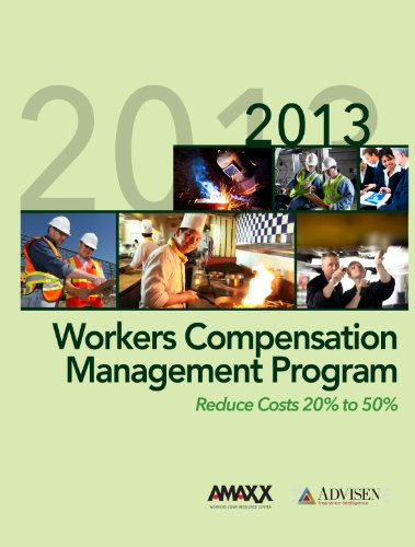 Workers' Compensation Management Program: Reduce Costs 20% to 50% (English Edition)