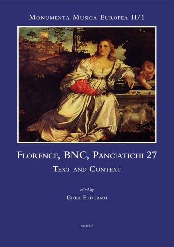 Florence, BNC, Panciatichi 27: Text and Context