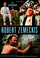 The Cinema of Robert Zemeckis by Norman Kagan(2003-04-09)