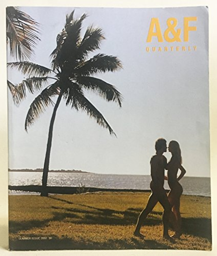 A&F Quarterly. Summer Issue 2002 [Abercrombie & Fitch]