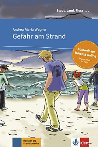 Gefahr am Strand - Libro + audio descargable (Colección Stadt, Land, Fluss)