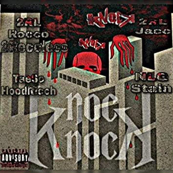 Knocc Knocc (feat. NLG Stain, TaeSo & 2RL Jacc)