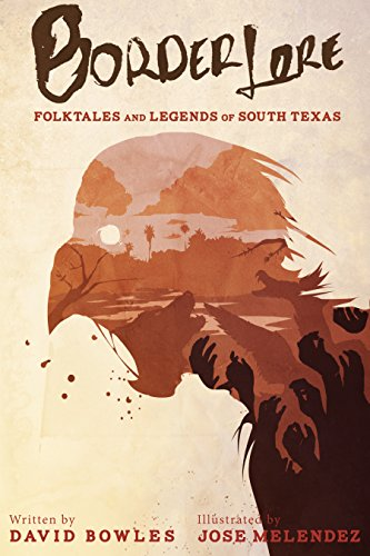 Border Lore: Folktales and Legends of South Texas