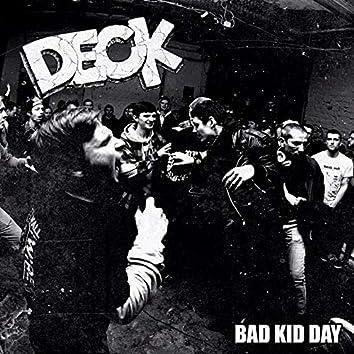 Bad Kid Day