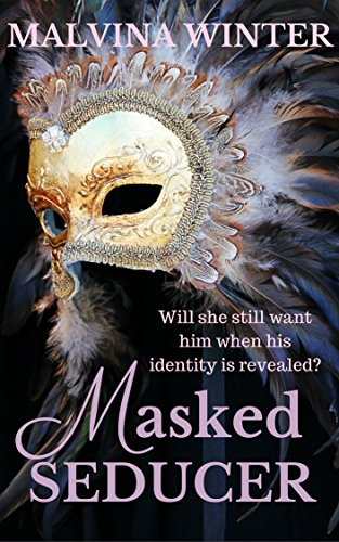 Masked Seducer: A Tale of Secret and Sudden Thrills (English Edition)