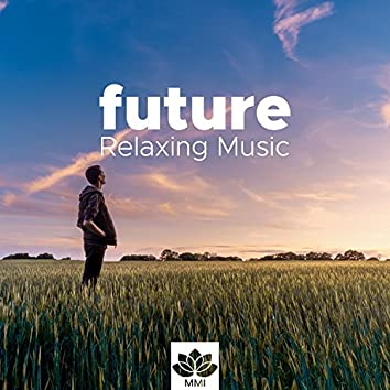 Future - Relaxing Music for a Massage in my Room with Nature Sounds